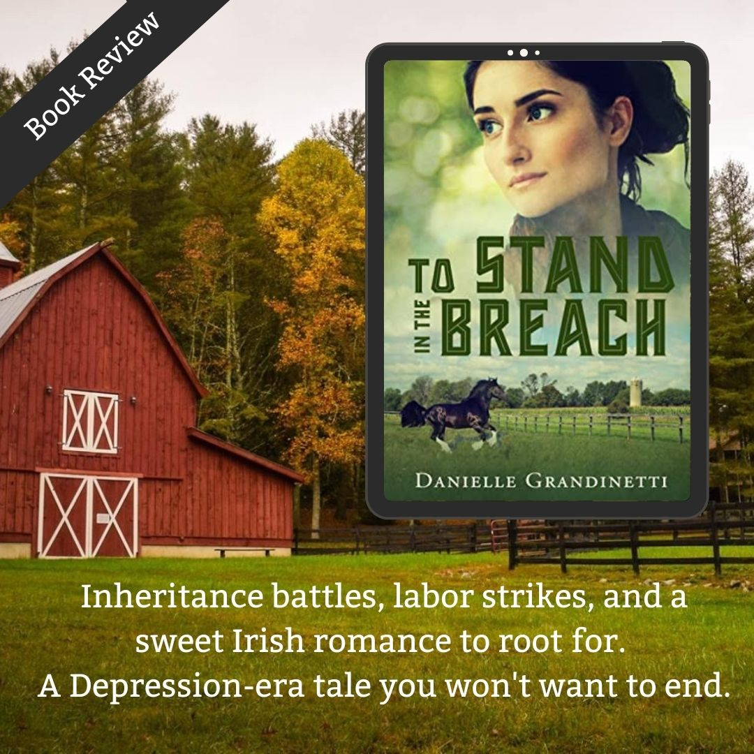 Inheritance battles, labor strikes, and a sweet Irish romance to root for ... To Stand in the Breach is the Depression-era tale you won't want to end.